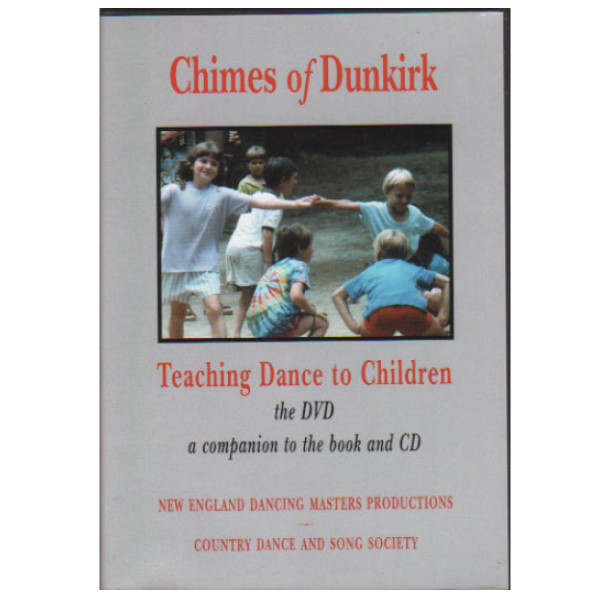 Chimes of Dunkirk: Teaching Dance to Children, the DVD