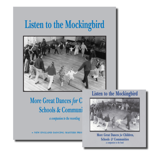Listen to the Mockingbird: More Great Dances for Children