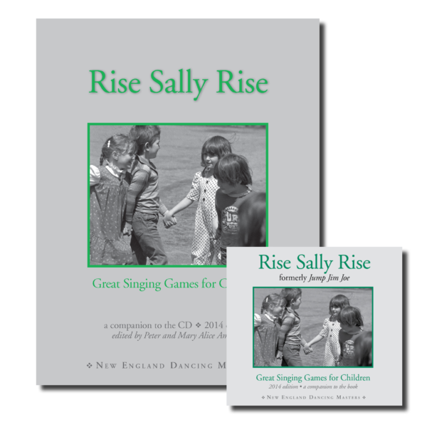 Rise Sally Rise, (formerly Jump Jim Joe): Great Singing Games for Children