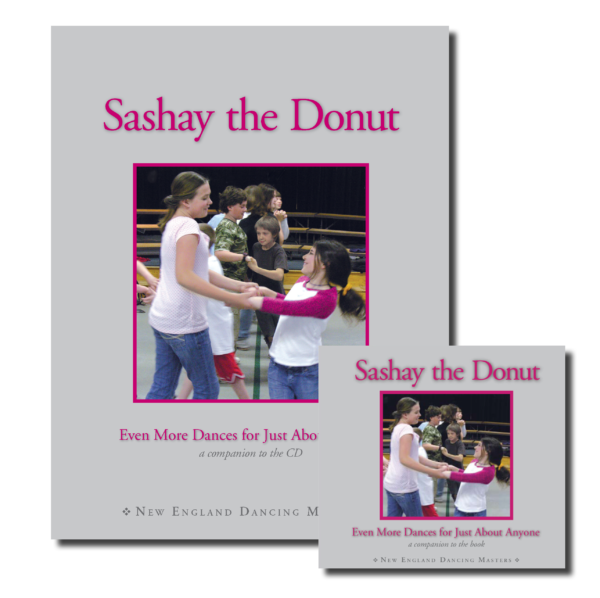 Sashay the Donut Even More Dances for Just About Anybody