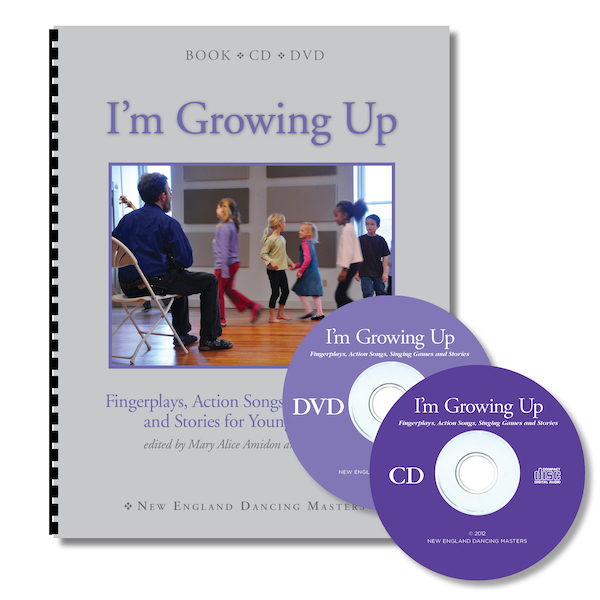 I'm Growing Up-Fingerplays, Action Songs, Singing Games and Stories for Young Children