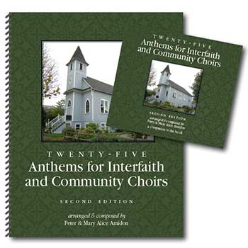 2nd Edition – Twenty-Five Anthems for Interfaith & Community Choirs