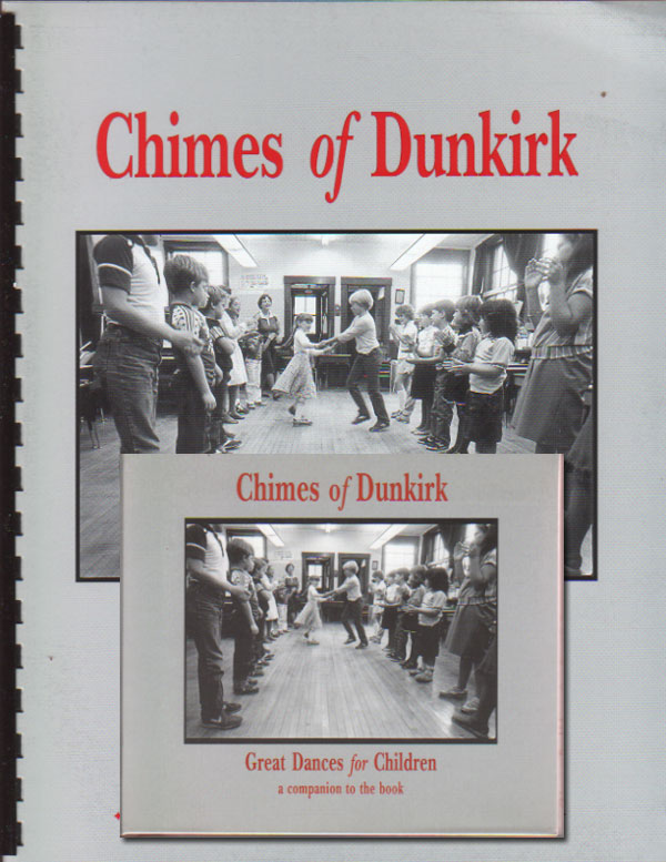 Chimes of Dunkirk: Great Dances for Children – 2010 Edition